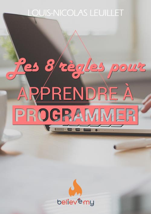 Les 8 règles pour apprendre à programmer